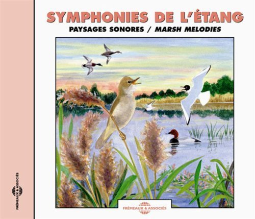 - Sounds of Nature: Marsh Melodies - Natural Soundscape by Sounds of Nature (2007-07-31)