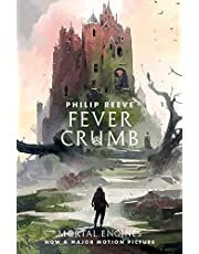 Fever Crumb (Mortal Engines Prequel)
