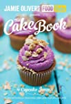Jamie's Food Tube: The Cake Book (Jam...