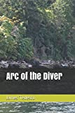 img - for Arc of the Diver book / textbook / text book