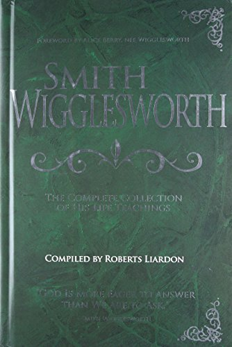 Price comparison product image Smith Wigglesworth: Complete Collection