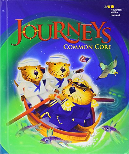 Journeys: Common Core Student Edition Volume 6 Grade 1 2014