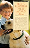 Keys to Parenting Your Anxious Child, Katharina Manassis, 0812096053