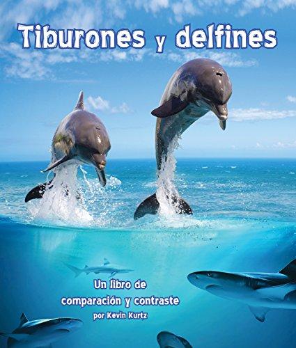 Libro : Tiburones y delfines: Un libro de comparacion y c...