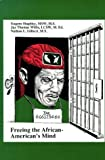 Freeing the African-American Mind, Jay Thomas Willis, 1564111911