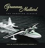 Grumman Mallard, Fred W. Hotson and Matthew E. Rodina, 1896941443