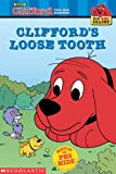 Clifford's Loose Tooth (Clifford the Big Red Dog) (Big Red Reader Series)