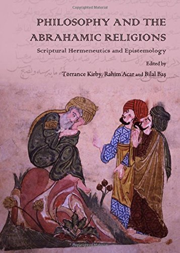 Philosophy and the Abrahamic Religions: Scriptural Hermeneutics and Epistemology by Torrance Kirby - Shopping Torrance Mall