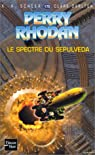 Perry Rhodan, tome 175 : Le Spectre du Sepulveda par Scheer