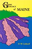 Roadside Geology of Maine (Roadside Geology Series)