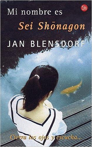 Resultado de imagen de Mi nombre es Sei Shonagon - Jan Blensdorf