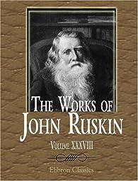 L'éblouissement de la peinture : Ruskin sur Turner (Quad) par John Ruskin