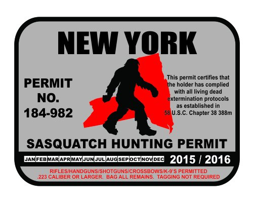 New York Sasquatch Hunting Permit License Bigfoot Vinyl Sticker Decal