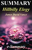 img - for Summary - Hillbilly Elegy: By James David Vance - A Memoir of a Family and Culture in Crisis book / textbook / text book