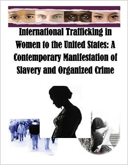 Sex slavery trafficking organized crime