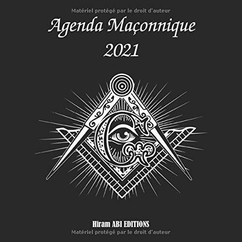 Agenda Maçonnique 2021: Agenda semainier de 380 pages pour noter