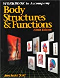Body Structures and Functions, Scott, 082737898X