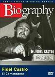 Biography - Fidel Castro: El Comandante