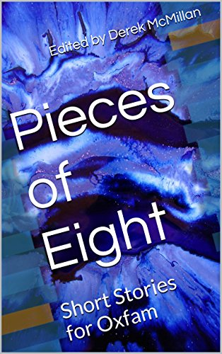 Pieces of Eight: Short Stories for Oxfam
