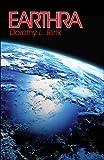 Earthra, Dorothy L. Blink, 1424120055
