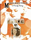 img - for Marilyn Monroe Unveiled: A Family History book / textbook / text book