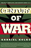 Century of War, Gabriel Kolko, 1565841921