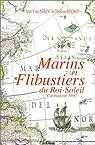 Marins et Flibustiers du Roi-Soleil. Carthagène 1697 par Nerzic