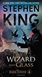 Book cover from The Dark Tower IV: Wizard and Glassby Stephen King
