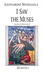 I Saw The Muses (Essential Poets (Guernica))