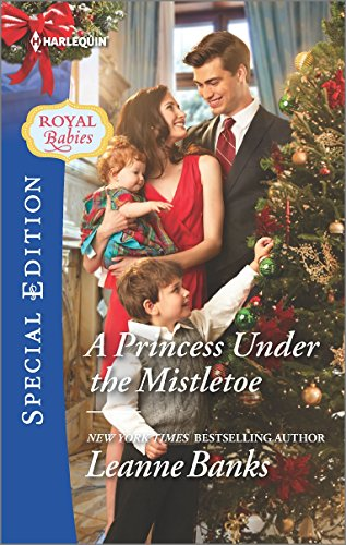 A Princess Under The Mistletoe  Royal Babies
