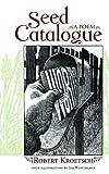 Seed Catalogue, Robert Kroetsch, 0889953090