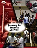 Journey to Success at Cvcc, Catawba Valley Community College Staff, 0757528805