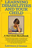 Learning Disabilities and Your Child, Lawrence J. Greene, 0449902536