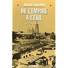 De l'Empire à l'exil: Avant et après 1917. Mémoires