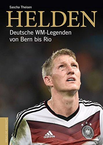 helden-deutsche-wm-legenden-von-bern-bis-rio
