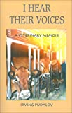 I Hear Their Voices, Irving Pudalov, 092577605X