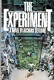 The EXPERIMENT, R. Setlowe, 0030417457