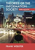 Theories Of Information Society (International Library of Sociology)