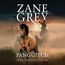 Panguitch Audiobook by Zane Grey Narrated by Richard Ferrone