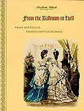 From the Ballroom to Hell, Elizabeth Aldrich, 0810109131