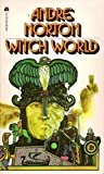 Witch World (Witch World : Estcarp Cycle No. 1)