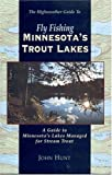 Fly Fishing Minnesota s Trout Lakes