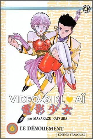 Livres gratuits Video Girl Aï, tome 6 : Le Dénouement pdf, epub ebook