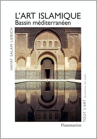 Livres L'ART ISLAMIQUE. Bassin méditerranéen pdf