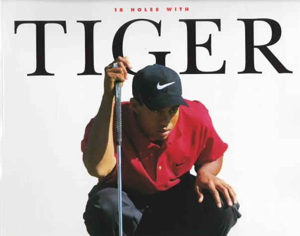 Search : 18 Holes With Tiger (Beckett Great Sports Heroes)