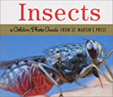 Insects: A Golden Photo Guide from St. Martin's Press