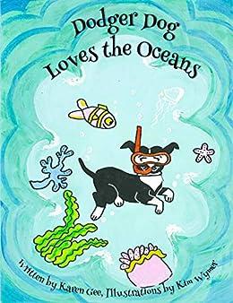 Dodger Dog Loves the Oceans (Adventures of Dodger Dog Book 9)