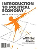 Introduction to Political Economy, Sackrey, Charles and Schneider, Geoffrey, 1878585223
