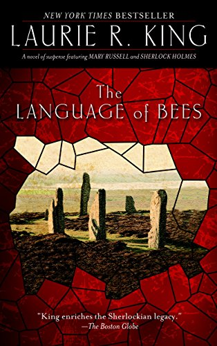 The Language of Bees: A novel of suspense featuring Mary Russell and Sherlock Holmes by Brand: Bantam