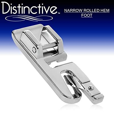 Distinctive Narrow Rolled Hem Sewing Machine Presser Foot - Fits All Low Shank Snap-On Singer*, Brother, Babylock, Euro-Pro, Janome, Kenmore, White, Juki, New Home, Simplicity, Elna and More! by Distinctive